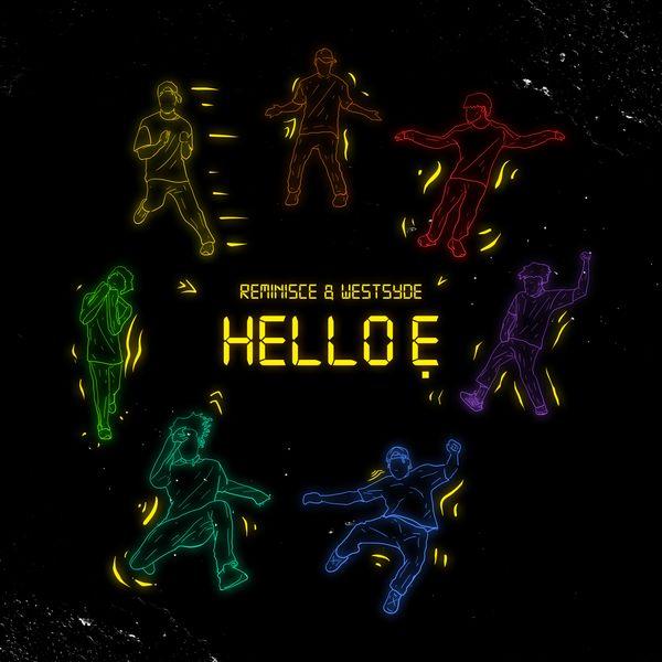 Reminisce Hello E