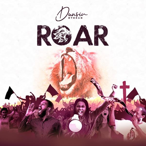 Dunsin Oyekan Roar