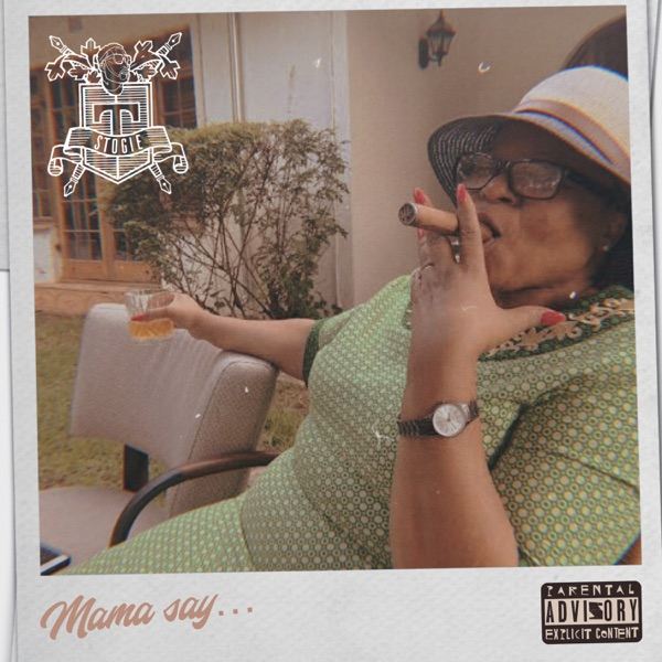 Stogie T Mama Say